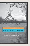 Radical Hope is about the Crow Indian Tribe